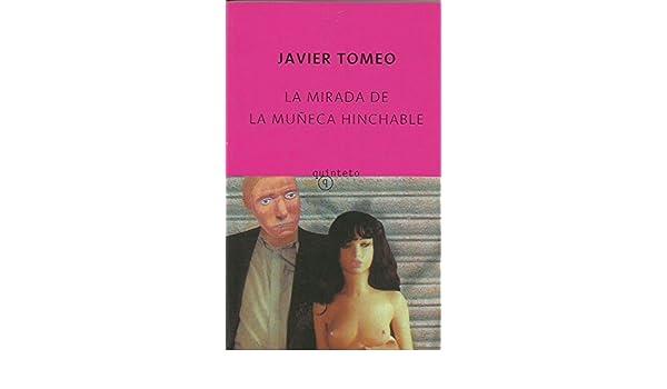 La mirada de la muñeca hinchable (Quinteto Bolsillo): Amazon ...