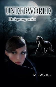 Underworld (Dark Passage Book 1) by [Woolley, M.L.]