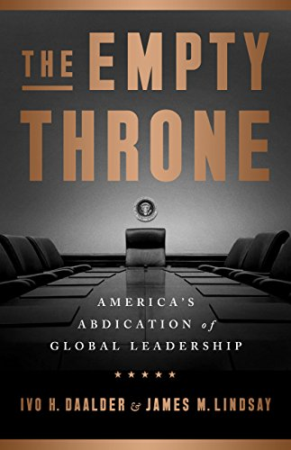The Empty Throne: America's Abdication of Global Leadership (English Edition)