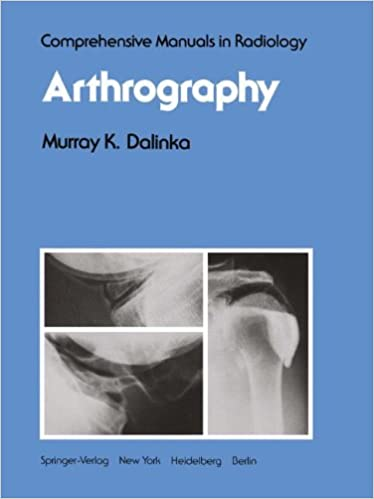 Arthrography (Comprehensive Manuals in Radiology): 9781461260592