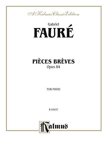 Pieces Breves, Opus 84: For Piano Solo (Kalmus Edition)
