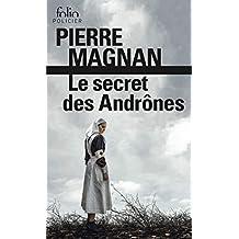 SECRET DES ANDRÔNES (LE)