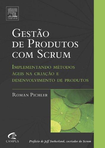 Gestão de Produtos com Scrum