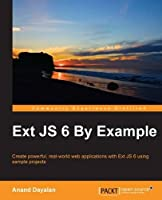 Ext JS 6 By Example Front Cover