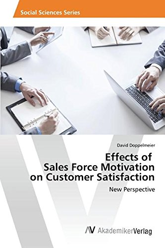 Download Effects of Sales Force Motivation on Customer Satisfaction PDF