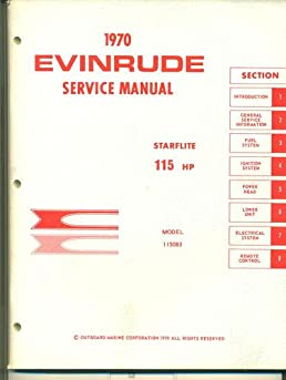 1970 evinrude service manual starflite 115 hp model 115083 rh amazon com Evinrude Starflite Starflight Austin