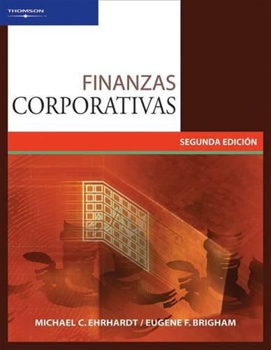 FINANZAS CORPORATIVAS: Segunda edición (Spanish Edition)