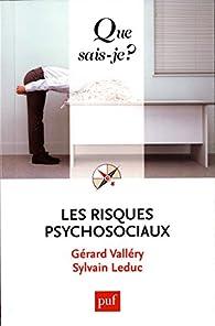 Les risques psychosociaux par Gérard Vallery