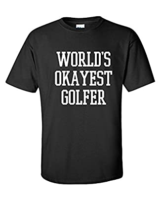 World's Okayest Golfer Sports Golfing Golf Funny T Shirt