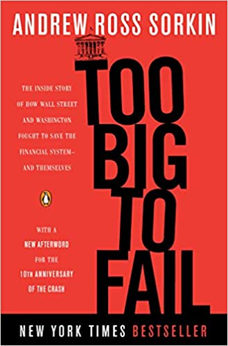 image for Too Big to Fail: The Inside Story of How Wall Street and Washington Fought to Save the Financial System--and Themselves