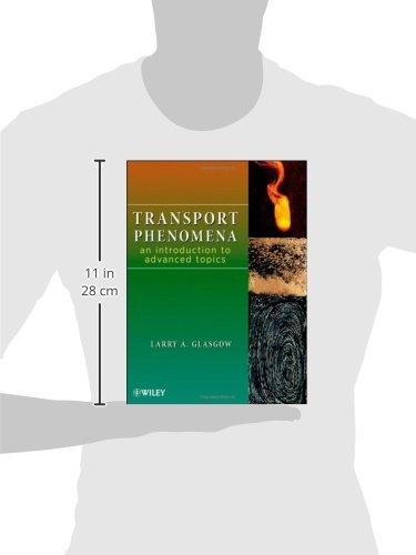 Transport Phenomena: An Introduction to Advanced Topics