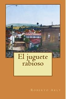 Miguel Cané. Paperback. $6.90 · El juguete rabioso (Spanish Edition)