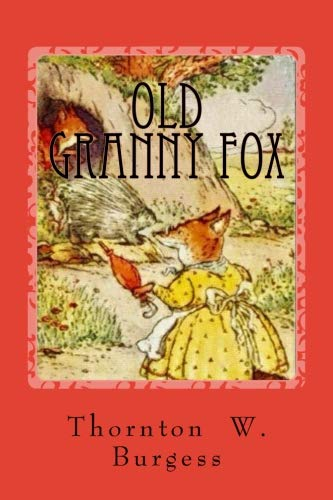 Old Granny Fox (The Green Meadow Series)
