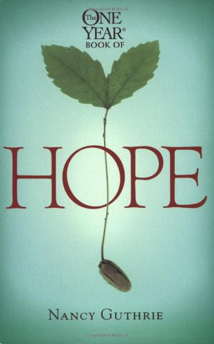 The One Year Book of Hope (One Year Books) from Tyndale House Publishers