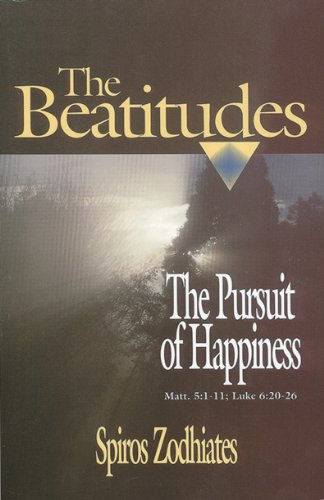 The Pursuit of Happiness: An Exegetical Commentary on the Beatitudes
