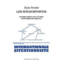 Los situacionistas: Historia crítica de la última vanguardia del siglo XX (Acuarela & A. Machado nº 22)