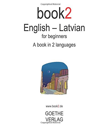 Book2 English Latvian For Beginners A Book In 2 Languages Amazon