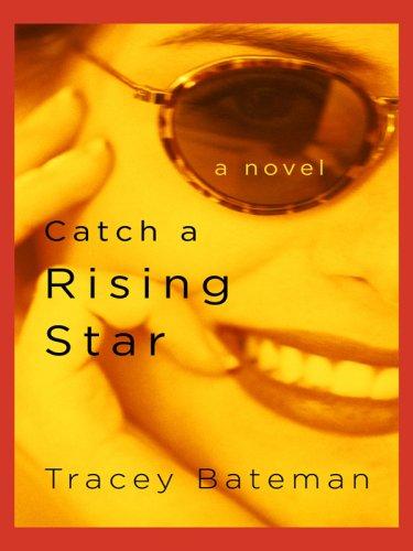 Catch a Rising Star (Drama Queens Series #1) pdf epub