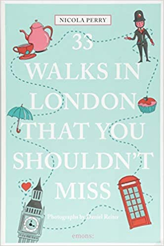 df890b4f97dabe 33 Walks in London That You Shouldn t Miss (111 Places 111 Shops) Paperback  – Illustrated