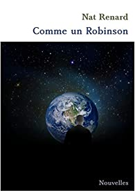 Comme un Robinson par Nat Renard