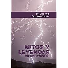 MITOS Y LEYENDAS DE LA PENÍNSULA DE SANTA ELENA (MITOS Y LEYENDAS DE SANTA ELENA nº 1) (Spanish Edition)