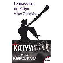 Le massacre de Katyn - N° 188