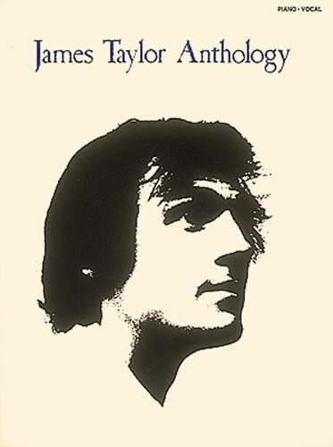 James Taylor: Anthology (Piano/Vocal/Guitar Artist Songbook)