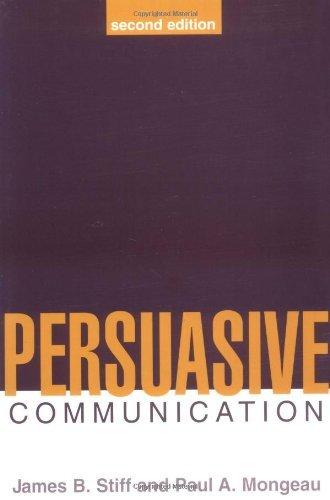 Download By Paul A. Mongeau - Persuasive Communication (2Rev Ed) (11/19/02) ebook