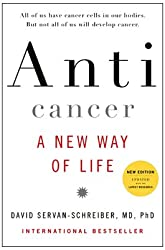 Anti Cancer - a new way of life book