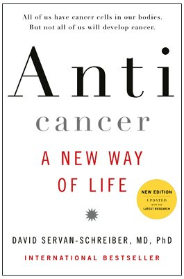 Anticancer by David Servan-Schreiber