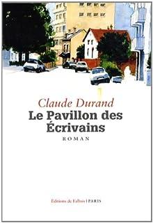 Le Pavillon des écrivains, Durand, Claude