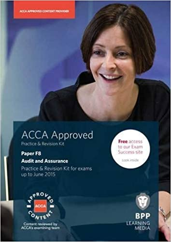 Book ACCA F8 Audit and Assurance (International): Practice and Revision Kit by BPP Learning Media (2014-04-30)