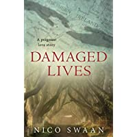 Damaged Lives: a poignant love story