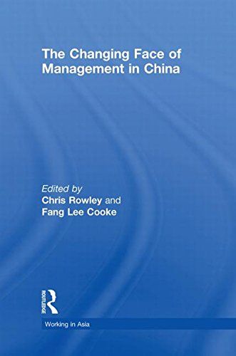 The Changing Face of Management in China (Working in Asia) -