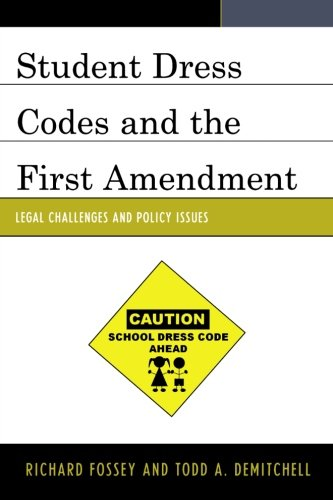 Student Dress Codes and the First Amendment: Legal