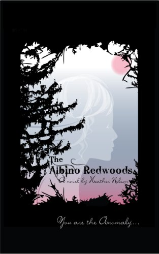 The Albino Redwoods by Heather Nelson