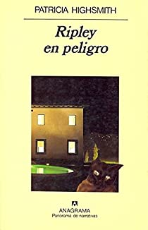 Ripley en peligro par Patricia Highsmith