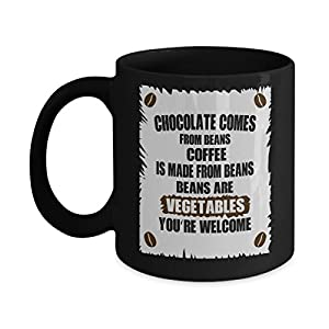 Chocolate Coffee Mug Cup Gift Chocoholics Gifts Hot Cocoa - Chocolate Comes From Beans