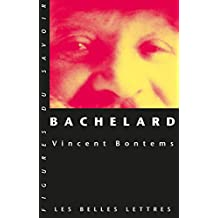 Bachelard (Figures du savoir t. 49) (French Edition)