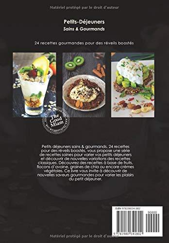 Petits déjeuners Sains & Gourmands: 24 recettes gourmandes pour ...