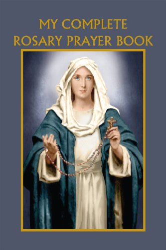 - My Complete Rosary Prayer Book