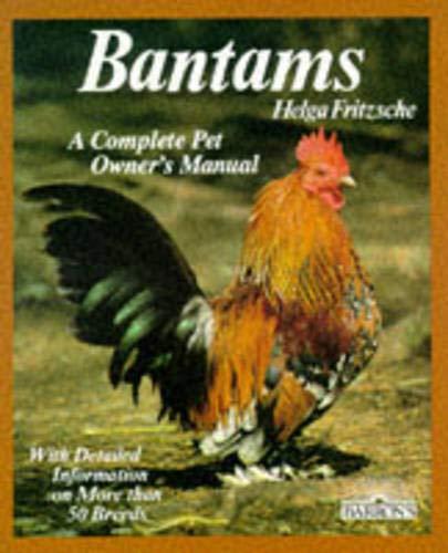 Bantams (Complete Pet Owner's Manuals) 1