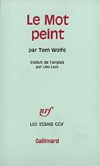 Le mot peint par Tom Wolfe