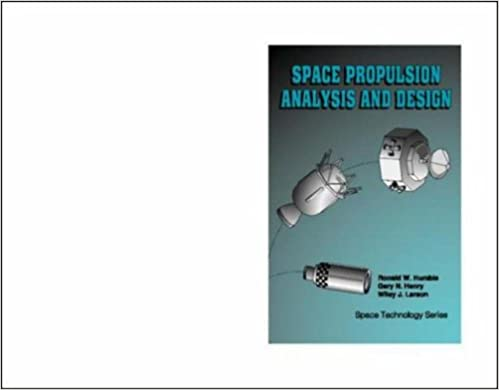 Space Propulsion Analysis And Design Books Pdf File