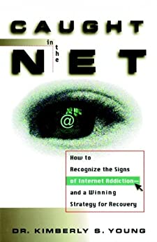 Caught Net Recognize Internet Addiction ebook product image