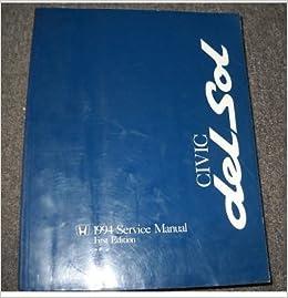 1994 Honda Civic Del Sol Service Shop Repair Manual OEM ... on