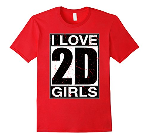 Mens-Cute-Anime-Japan-Lover-Gift-I-Love-2D-Girls-T-Shirt-Kawaii