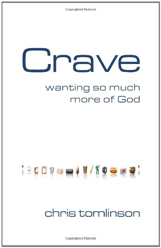 Read Online Crave: Wanting So Much More of God pdf