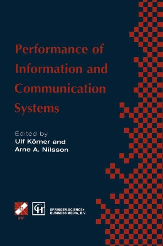 Performance of Information and Communication Systems: IFIP TC6 / WG6.3 Seventh International Conference on Performance o