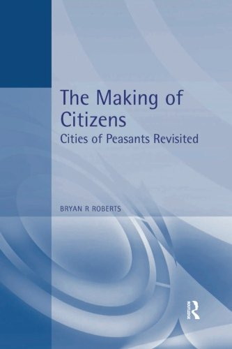 The Making of Citizens: Cities of Peasants Revisited (Hodder Arnold Publication)